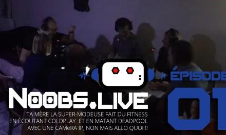 Noobs Live EP01 – Ta mère la super-modeuse fait du fitness en écoutant Coldplay…