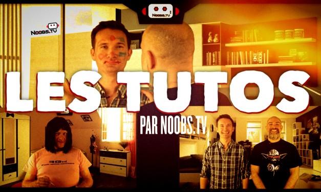 Noobs TV – Les tutos