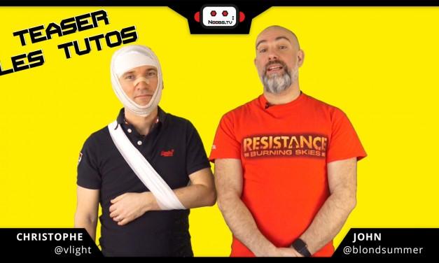 TEASER LES TUTOS – Noobs.TV