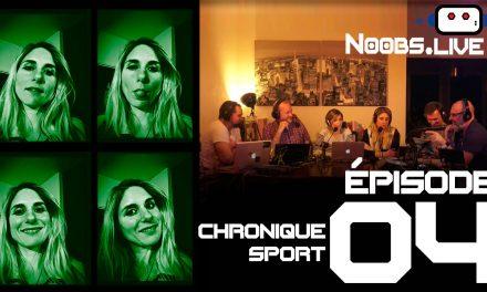 Noobs Live EP 04 – Chronique Sport sur le CSO par Caro