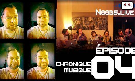 Noobs Live EP 04 – Chronique Musique sur Rihanna par Greg