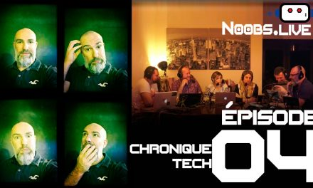Noobs Live EP 04 – Chronique Tech sur les smart watch par John