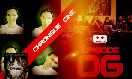 Chronique cinéma Captain America Civil War par Christophe Michau – Noobs Live EP06