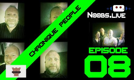 Chronique People par Fred Perret – Noobs Live EP08