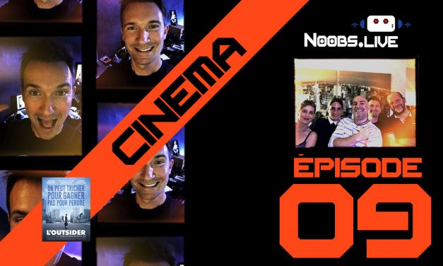 Chronique ciné L'Outsider par Christophe – Noobs Live EP09