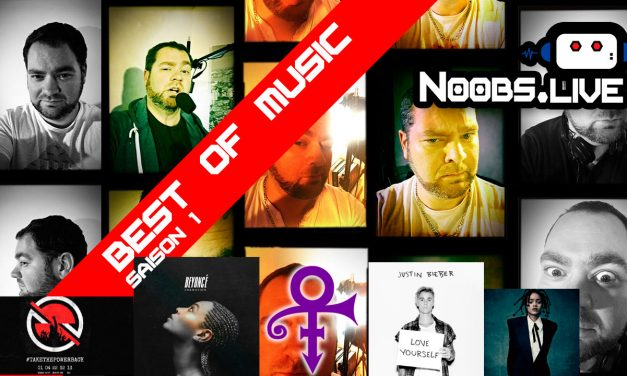 Best Of saison 1 spécial MUSIC par Greg de Noobs Live