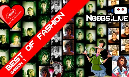 Best Of saison 1 spécial FASHION par Nadra de Noobs Live