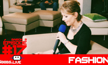 Les youtubeuses fashion par Nadra – Noobs Live s02e17