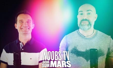Noobs TV – SEUL SUR MARS
