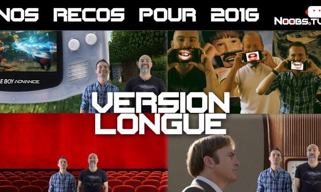 Noobs.TV – Recommandations : Films/Séries/Jeux/Music pour 2016 épisode complet, version longue