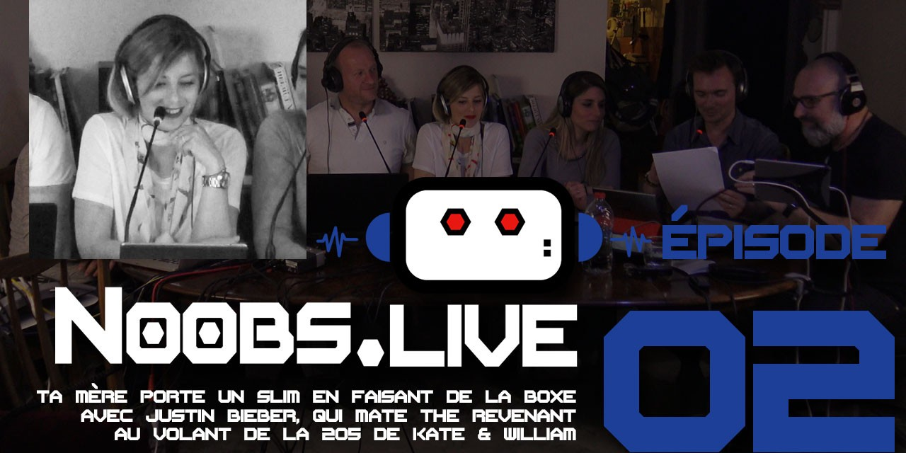 Noobs Live EP02 Chronique fashion de Nadra