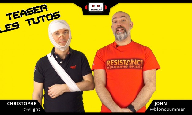 TEASER LES TUTOS – Noobs.TV