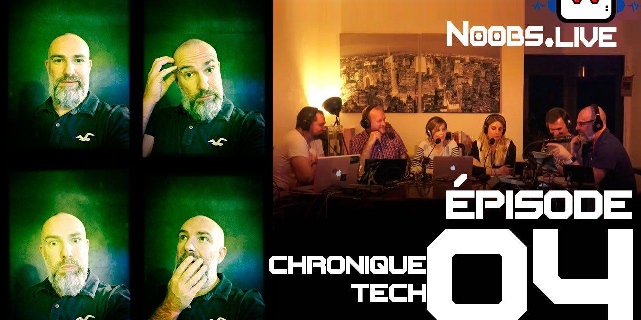 Noobs Live EP 04 – Chronique Tech sur les smart watch par John