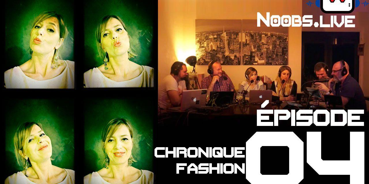 Noobs Live EP 04 – Chronique Fashion sur la marinière