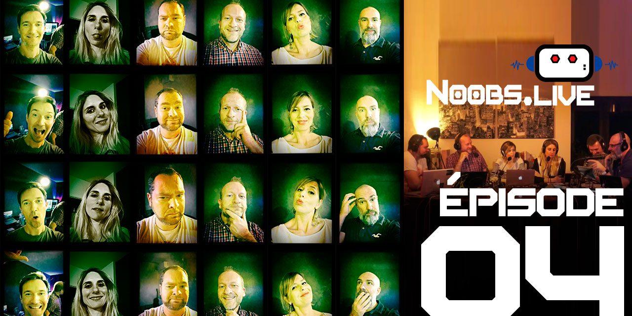 Noobs Live EP 04 – En entier