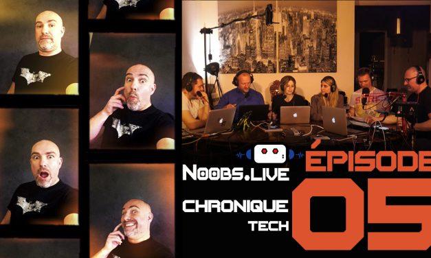 Chronique Tech spéciale Facebook par John Bouchet – Noobs Live EP05