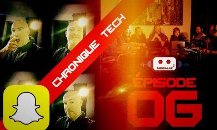 Chronique Tech spéciale Snapchat par John Bouchet – Noobs Live EP06
