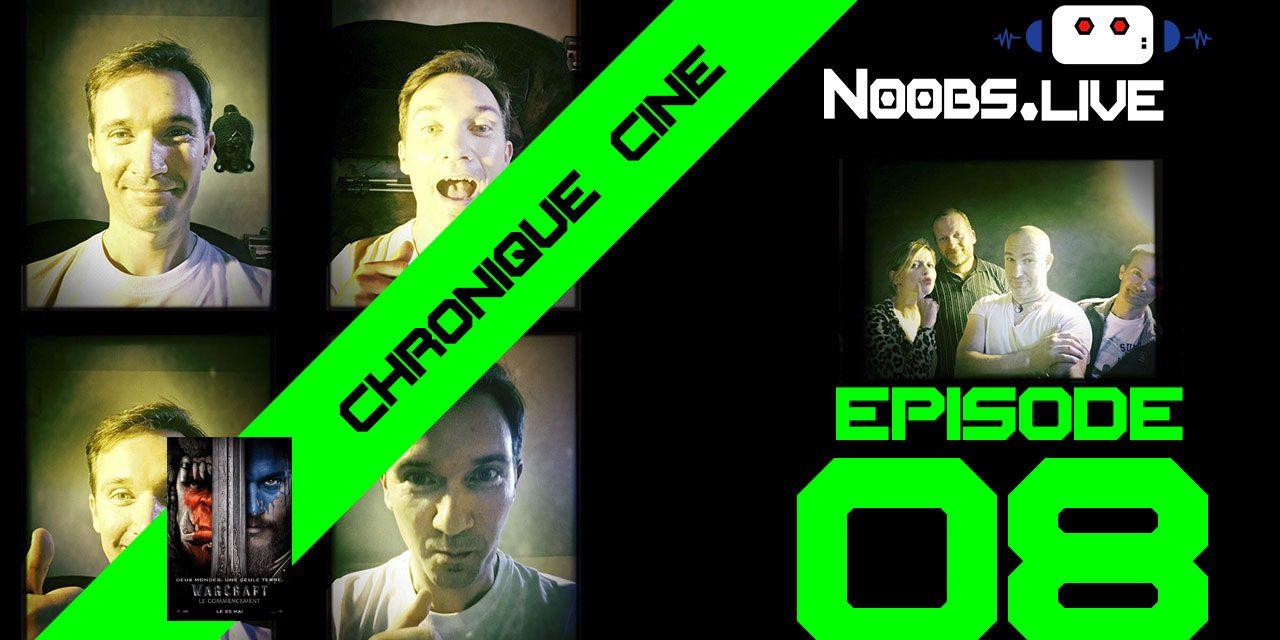 Chronique ciné Warcraft : Le Commencement par Christophe Michau – Noobs Live EP08