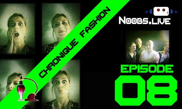 Chronique Fashion sur les parfums par Nadra – Noobs Live EP 08