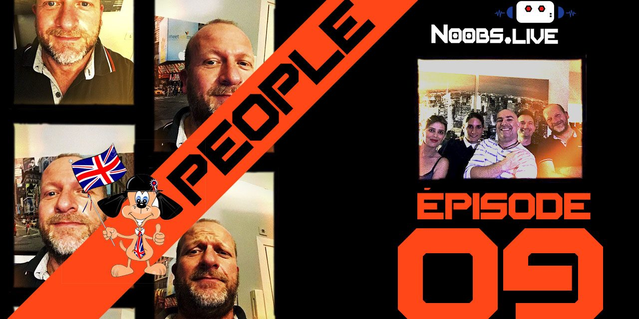 Chronique People par Fred Perret – Noobs Live EP09