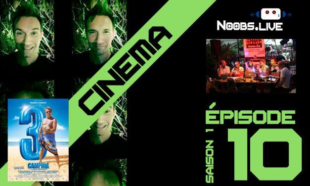 Chronique ciné Camping 3 par Christophe – Noobs Live EP10