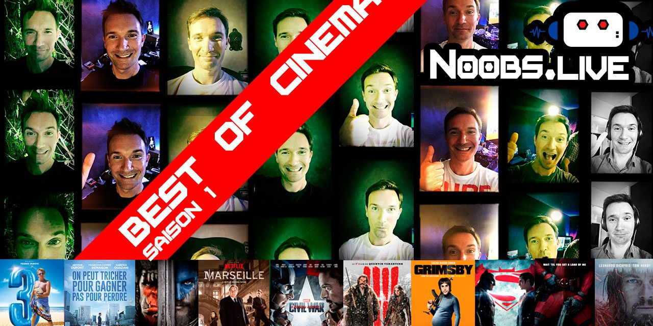 Best Of saison 1 spécial CINÉ par Chris de Noobs Live