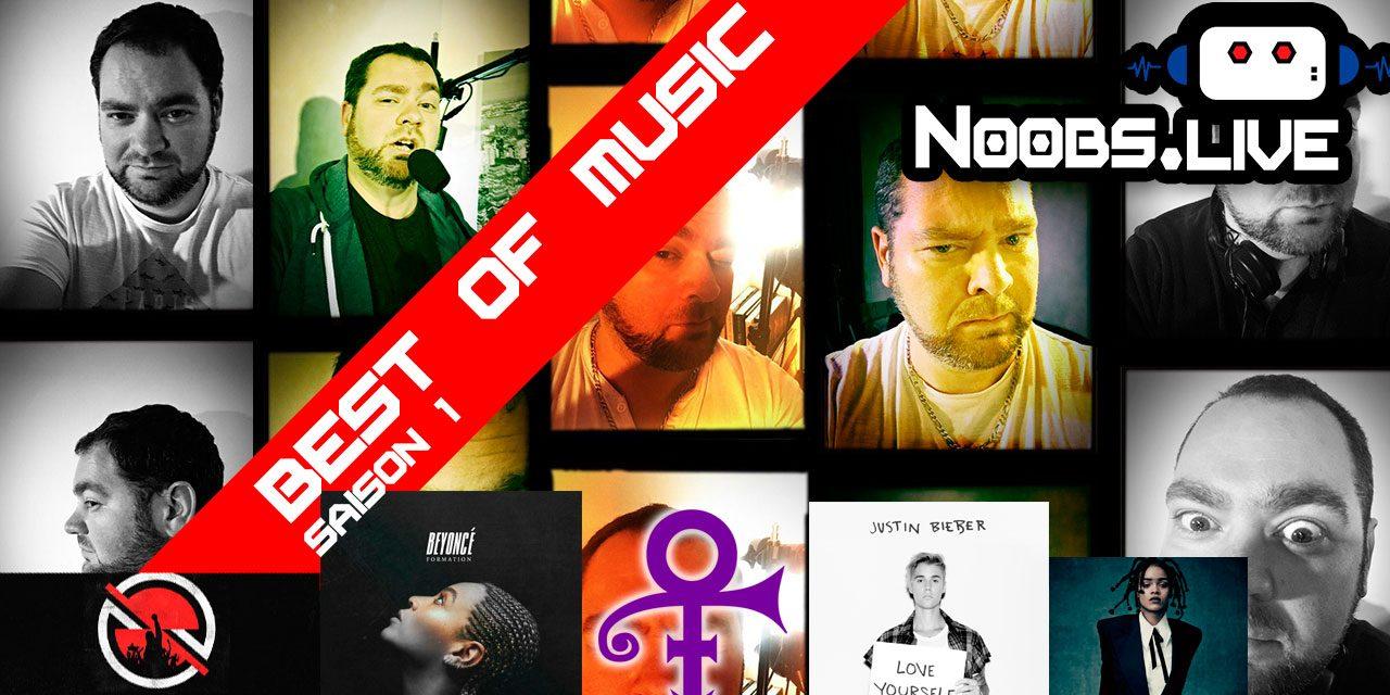 Best Of saison 1 spécial MUSIC par Greg de Noobs Live