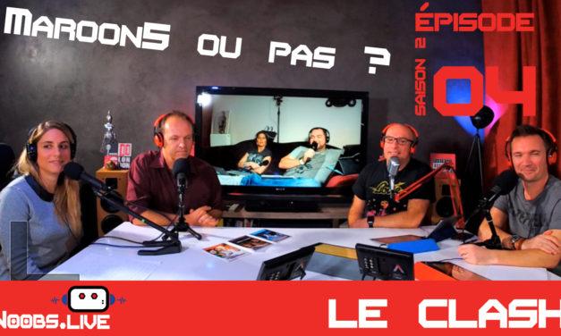 J'aime ou je déteste Maroon5 ? Le clash de Noobs Live S02E04 par Caro et Greg