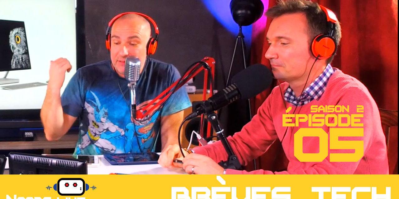 Brèves tech de Noobs par John & Chris Noobs Live S02E05