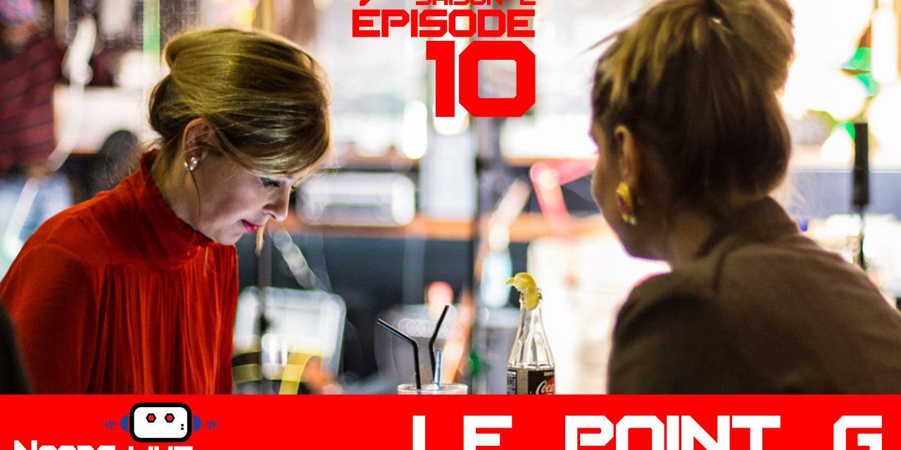 Le point G – Noobs Live s02e10